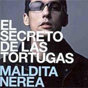 Maldita Nerea - El Secreto De Las Tortugas